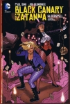 Black Canary and Zatanna: Bloodspell Original Graphic Novel Hard Cover