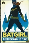 Batgirl: A celebration of 50 Years Hard Cover