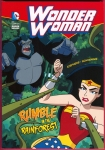 DC Comics Super Heroes: Wonder Woman: Rumble in the Rainforest Trade Paperback