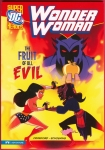 DC Comics Super Heroes: Wonder Woman: The Fruit of all Evil Trade Paperback