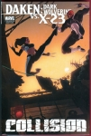 Daken: Dark Wolverine vs X-23-Collision Hard Cover
