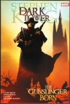 Dark Tower: The Gunslinger Born Hard Cover