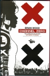 Channel Zero: The Complete Collection Trade Paperback