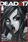 Dead @ 17: The Witch Queen #4